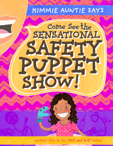 Come See the Sensational Safety Puppet Show Book Cover